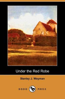 Under the Red Robe (Dodo Press)
