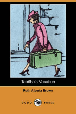 Tabitha's Vacation (Dodo Press)