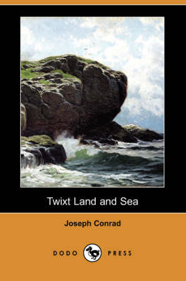 Twixt Land and Sea (Dodo Press)