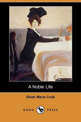 A Noble Life (Dodo Press)
