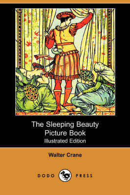 The Sleeping Beauty Picture Book (Illustrated Edition) (Dodo Press)