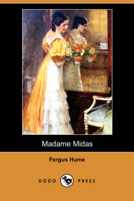 Madame Midas (Dodo Press)