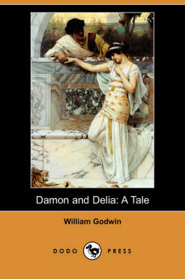 Damon and Delia: A Tale (Dodo Press)
