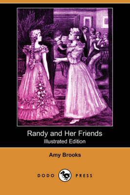 Randy and Her Friends (Illustrated Edition) (Dodo Press)