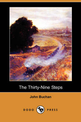 The Thirty-Nine Steps (Dodo Press)