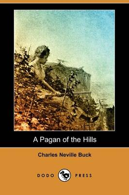 A Pagan of the Hills (Dodo Press)