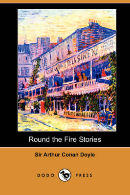 Round the Fire Stories (Dodo Press)