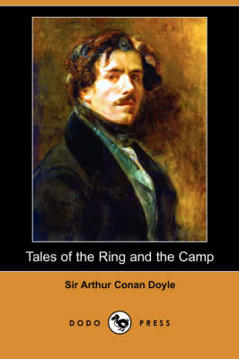 Tales of the Ring and the Camp (Dodo Press)