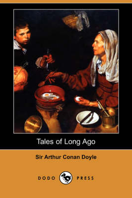 Tales of Long Ago (Dodo Press)