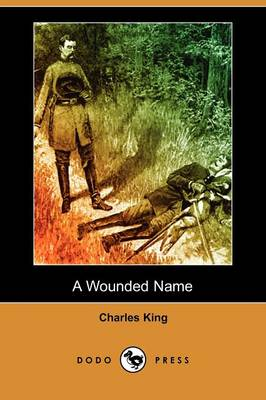 A Wounded Name (Dodo Press)