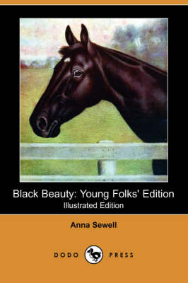 Black Beauty: Young Folks' Edition (Illustrated Edition) (Dodo Press)