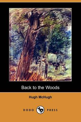 Back to the Woods (Dodo Press)