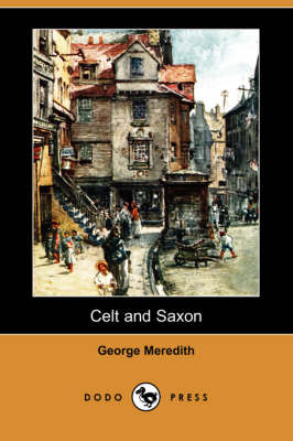 Celt and Saxon (Dodo Press)