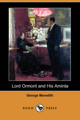 Lord Ormont and His Aminta (Dodo Press)