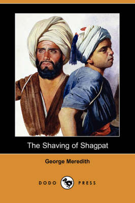 The Shaving of Shagpat (Dodo Press)
