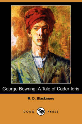 George Bowring: A Tale of Cader Idris (Dodo Press)