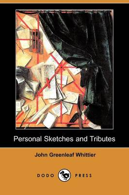 Personal Sketches and Tributes (Dodo Press)
