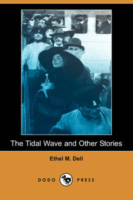 The Tidal Wave and Other Stories (Dodo Press)