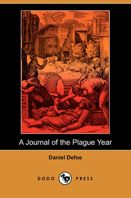 A Journal of the Plague Year (Dodo Press)
