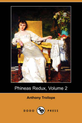Phineas Redux, Volume 2 (Dodo Press)