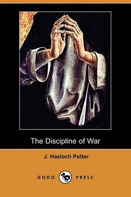 The Discipline of War (Dodo Press)