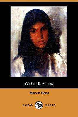 Within the Law (Dodo Press)