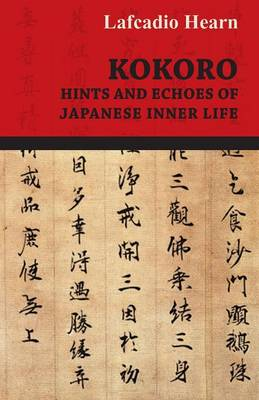 Kokoro - Hints and Echoes Of Japanese Inner Life (1908)