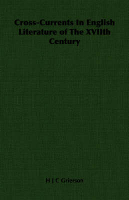 Cross-Currents In English Literature of The XVIIth Century