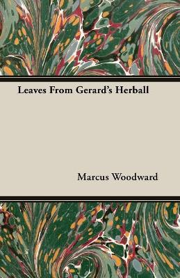 Leaves From Gerard's Herball