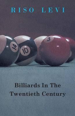 Billiards In The Twentieth Century