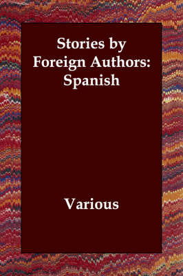 Stories by Foreign Authors: Spanish