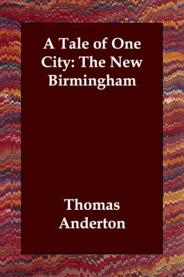 A Tale of One City: The New Birmingham