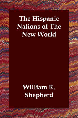 The Hispanic Nations of the New World