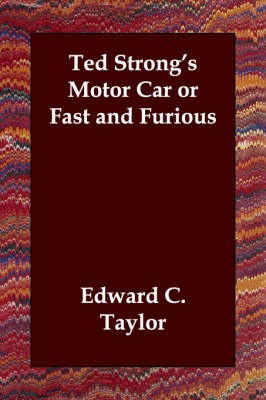 Ted Strong's Motor Car or Fast and Furious