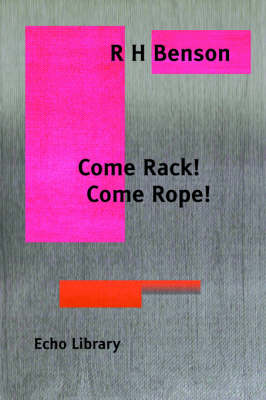 Come Rack. Come Rope.