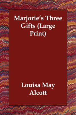 Marjorie's Three Gifts