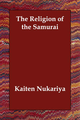 The Religion of the Samurai