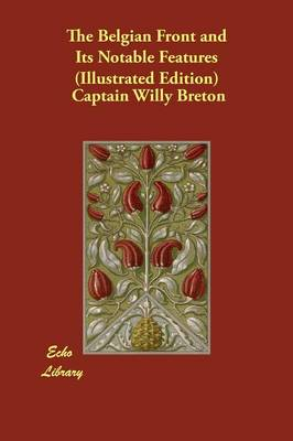 The Belgian Front and Its Notable Features (Illustrated Edition)