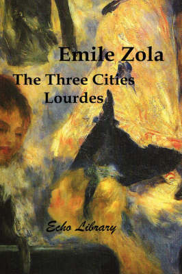 The Three Cities Trilogy: Lourdes