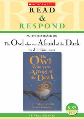 The Owl Who Was Afraid of the Dark: Teacher Resource