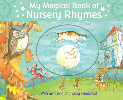 My Magical Book of Nursery Rhymes