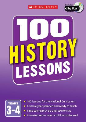 100 History Lessons: Years 3-4