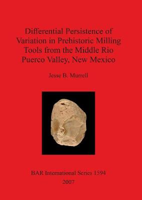 Differential Persistance of Variation in Prehistoric Milling Tools from the Middle Rio Puerco Valley New Mexico