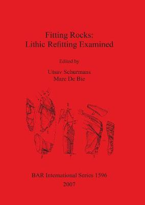 Fitting Rocks: Lithic Refitting Examined