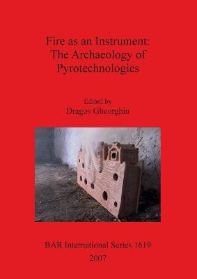 Fire as an Instrument: The Archaeology of Pyrotechnologies