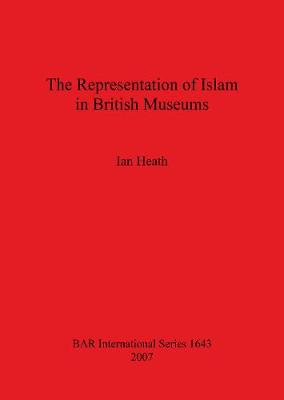 The Representation of Islam in British Museums