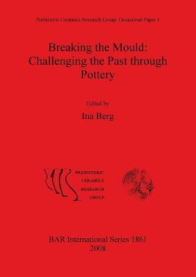Breaking the Mould: Challenging the Past through Pottery