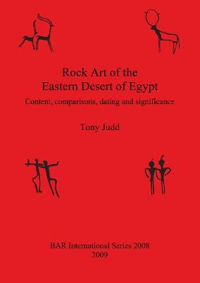 Rock  Art  of  the  Eastern  Desert  of  Egypt: Content, comparisons, dating and significance
