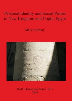 Personal Identity and Social Power in New Kingdom and Coptic Egypt