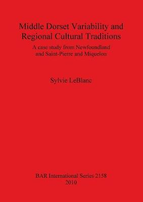 Middle Dorset Variability and Regional Cultural Traditions: A Case Study from Newfoundland and Saint-Pierre and Miquelon